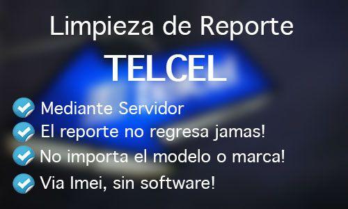 Quitar_Reporte_Telcel_Multimarca