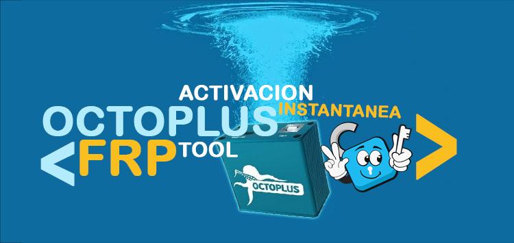 Activacion-Instantanea-Octoplus-FRP-Tool