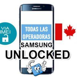 Liberar / Desbloquear Telefonos Samsung Operadoras Canada por IMEI