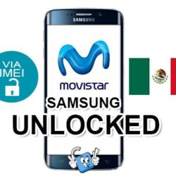 Liberar / Desbloquear Telefonos Samsung Mexico Movistar por IMEI