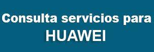 Servicios_Liberar_Huawei