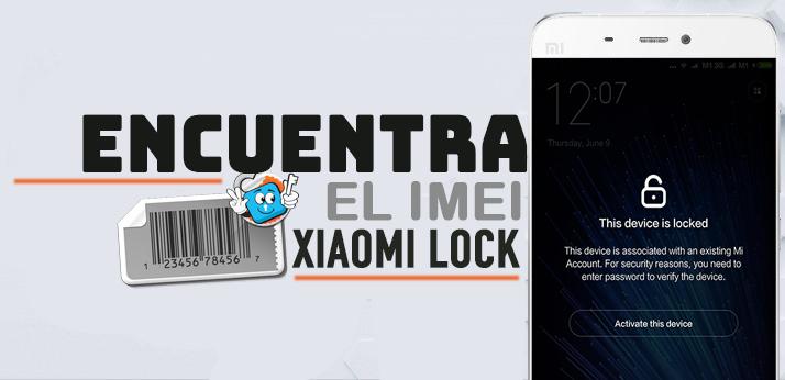 Encuentra-IMEI-Xiaomi-Lock