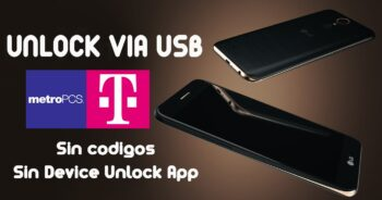 Liberar / Unlock LG Metro PCS y T-Mobile via USB (Sin App Device Unlock)