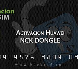 Activación Módulo Huawei para NCK Dongle / NCK Box