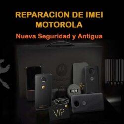 Reparacion de IMEI Motorola (Todos los Modelos)