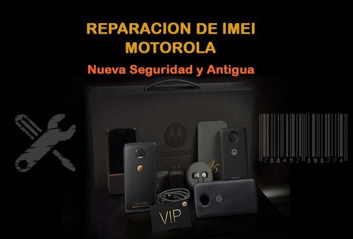 Reparacion-de-imei-motorola-moto-nueva-seguridad