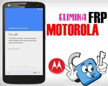 Eliminar Cuenta Google Motorola FRP Lock Remove