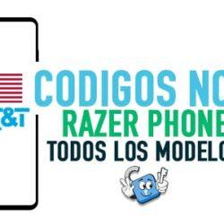 Codigos NCK para Liberar Razer Phone AT&T USA [Todos los Modelos]