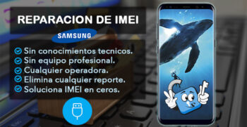 Reparacion de IMEI Samsung (Remoto)