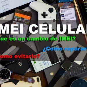 IMEI-Celular-Reparacion-Cambio-Conceptos