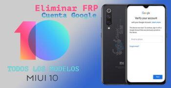 Eliminar FRP (Cuenta Google) de Xiaomi via USB