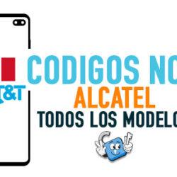 Codigos NCK para Liberar Alcatel AT&T Mexico [Todos los Modelos]