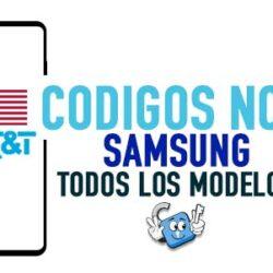 Codigos NCK para Liberar Samsung AT&T USA [Todos los Modelos]