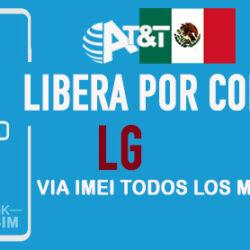 Codigos NCK para Liberar LG AT&T Mexico [Todos los Modelos]