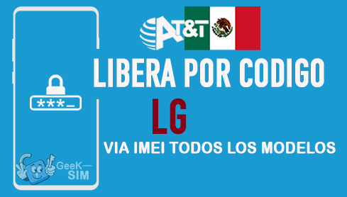 LIBERA-LG-ATT-MEXICO-VIA-IMEI