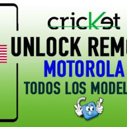 Liberar Motorola Cricket USA Unlock Remoto [Todos los Modelos]