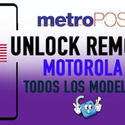 Liberar Motorola Metro PCS USA Unlock Remoto [Todos los Modelos]