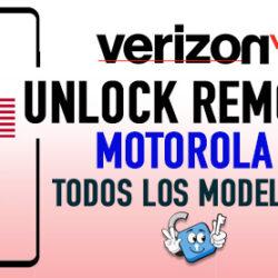 Liberar Motorola Verizon USA Unlock via Codigo [Todos los Modelos]