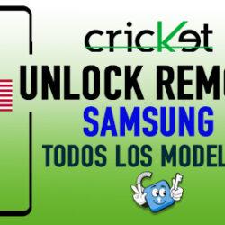 Liberar Samsung Cricket USA Unlock Remoto [Todos los Modelos]