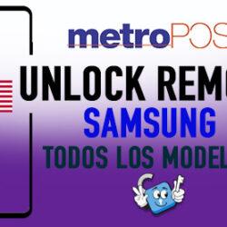 Liberar Samsung Metro PCS USA Unlock Remoto [Todos los Modelos]