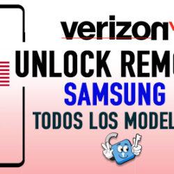 Liberar Samsung Verizon USA Unlock Remoto [Todos los Modelos]