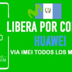LIBERA-HUAWEI-MOVISTAR-GUATEMALA-VIA-IMEI-250x250