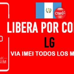 Liberar LG Claro Guatemala via Codigo IMEI [Todos los Modelos]