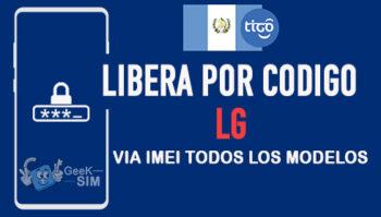 Liberar LG Tigo Guatemala via Codigo IMEI [Todos los Modelos]