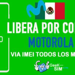 Liberar Motorola Movistar Mexico via Codigo IMEI [Todos los Modelos]