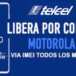 Liberar Motorola Telcel Mexico via Codigo IMEI [Todos los Modelos]