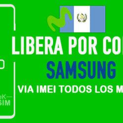 LIBERA-SAMSUNG-MOVISTAR-GUATEMALA-VIA-IMEI-250x250