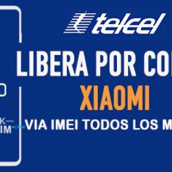 LIBERA-XIAOMI-TELCEL-MEXICO-VIA-IMEI-250x250