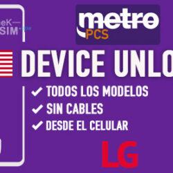 Liberar LG Metro PCS USA via Device Unlock [Todos los Modelos]