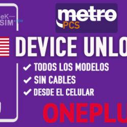 Liberar OnePlus Metro PCS USA via Device Unlock [Todos los Modelos]
