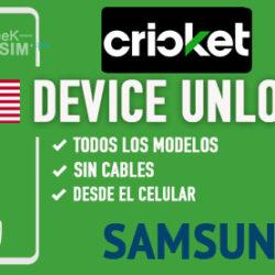 Liberar Samsung Cricket USA via Device Unlock [Todos los Modelos]