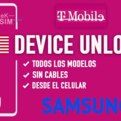 Liberar Samsung T-Mobile USA via Device Unlock [Todos los Modelos]