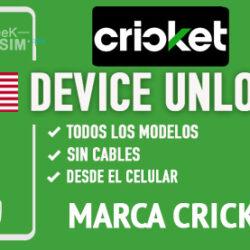 Liberar Telefonos Cricket USA via Device Unlock [Todos los Modelos]